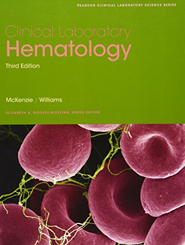 Clinical Laboratory Hematology (Pearson Clinical Laboratory Science Series)