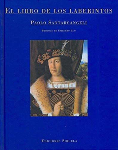 El libro de los laberintos: Historia de un mito y de un símbolo: 17 (La Biblioteca Azul / Serie menor)