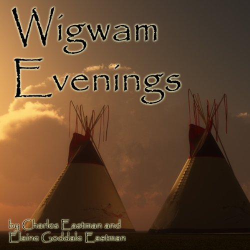 Wigwam Evenings audiobook cover art