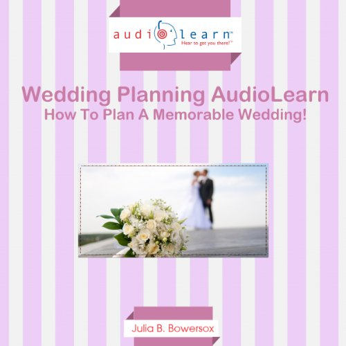 How to Plan a Memorable Wedding! audiobook cover art
