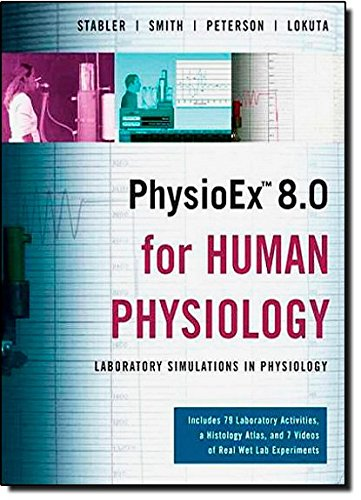 PhysioEx 8.0 for Human Physiology: Lab Simulations in...