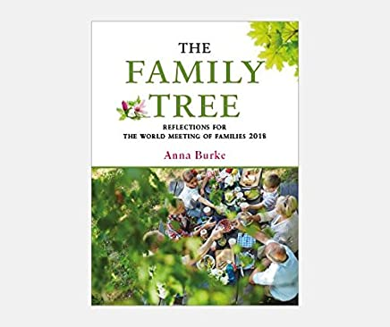 The Family Tree: Reflections for the World Meeting of Families 2018