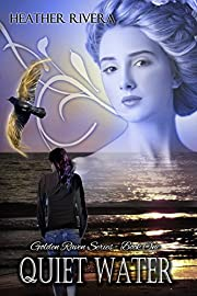 Quiet Water (Golden Raven Series Book 1)