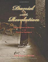 Best the prophecies of daniel and the revelation Reviews