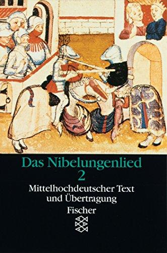 Das Nibelungenlied 2: Mittelhochdeutscher Text mit Übertragung