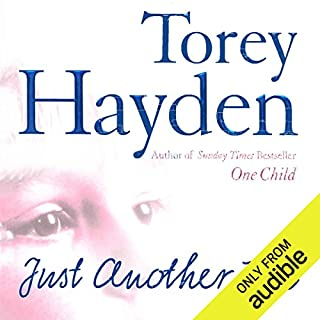 Just Another Kid                   By:                                                                                                                                 Torey Hayden                               Narrated by:                                                                                                                                 Tara Ochs                      Length: 15 hrs and 27 mins     3 ratings     Overall 3.3