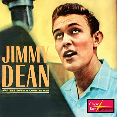Jimmy Dean & The Town & Countrymen
