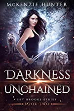 Darkness Unchained (Sky Brooks Series Book 2)