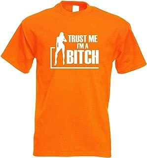 Kiwistar Trust me, im a Bitch GoGo Girl T-Shirt Printed Design Print Gift Idea