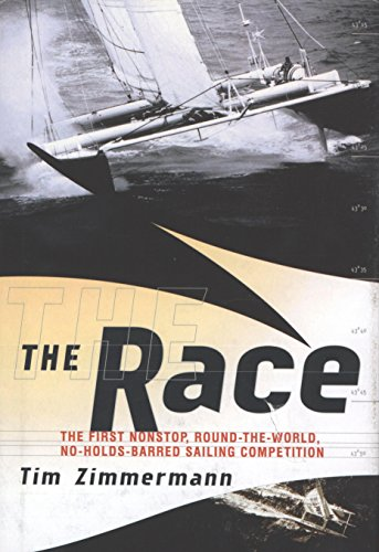 The Race: Extreme Sailing and Its Ultimate Event: Nonstop, Round-the-World, No Holds Barred (English Edition)