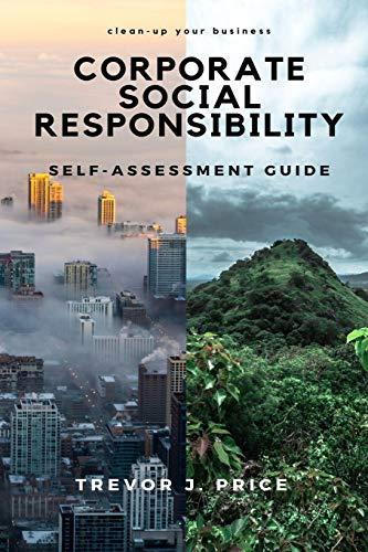 Corporate Social Responsibility: Self-Assessment Guide