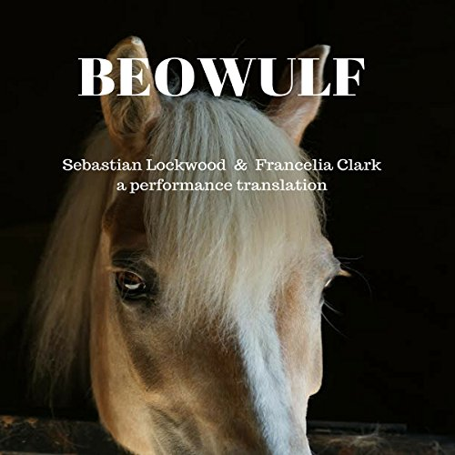 Beowulf: A Performance Translation audiobook cover art