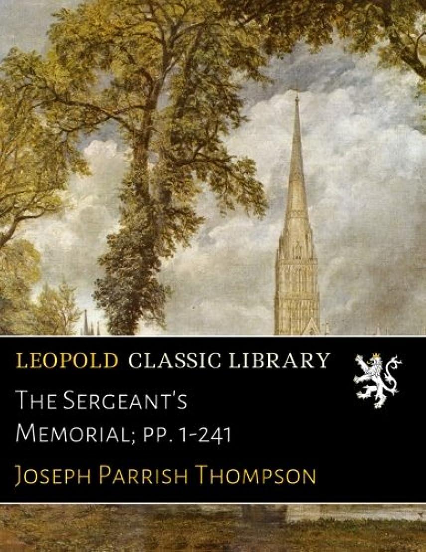 雇った法医学ひもThe Sergeant's Memorial; pp. 1-241