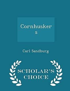 Cornhuskers - Scholar's Choice Edition