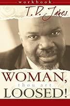 Woman Thou Art Loosed! Workbook