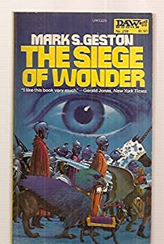 The Siege of Wonder - Book #4 of the Lords of the Starship