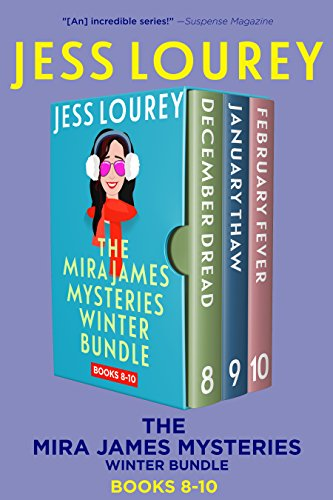 Mira James Mysteries Winter Bundle, Books 8-10 (December, January, February): Three Full-length, Funny Mystery Novels (A Mira James Mystery Collection Book 3)