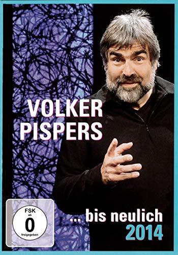 Volker Pispers ... bis neulich 2014