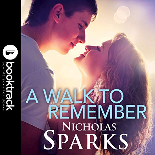 A Walk to Remember [Booktrack Edition] audiobook cover art