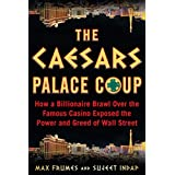 The Caesars Palace Coup: How a Billionaire Brawl Over the Famous Casino Exposed the Power and Greed of Wall Street (English Edition)