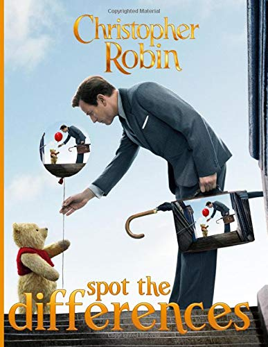 Christopher Robin Spot The Difference: Featuring Enchanting Christopher Robin Find The Difference Activity Books For Adults, Boys, Girls - (Unofficial Book)