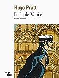 Fable de Venise/Corto Maltese - Hugo Pratt