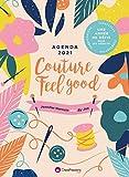 Agenda 2021 Couture Feel Good - Une année de défispour les addicts !
