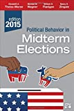 Political Behavior in Midterm Elections