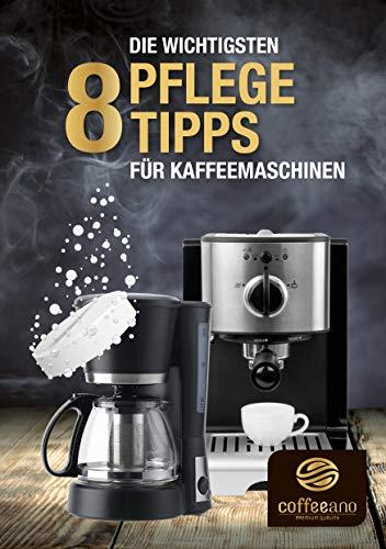 Die wichtigsten 8 Pflegetipps für Kaffeemaschinen: Nie wieder schlechter Kaffeegeschmack wegen mangelnder Hygiene