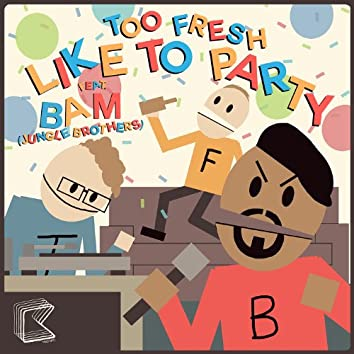 Like To Party (feat. Bam)