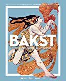 Bakst - Des ballets russes à la Haute Couture