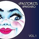 Els pastorets de Mataró, Vol. 1