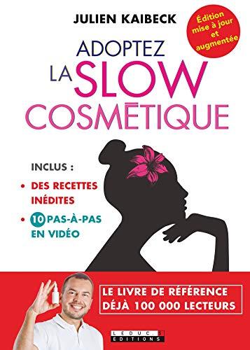 Adoptez la slow cosmétique (SANTE/FORME)