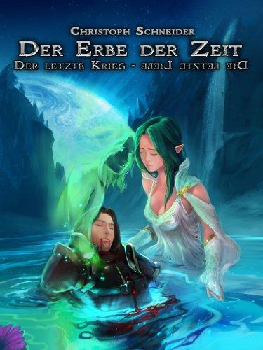 Der Erbe der Zeit. Die Melodie der Zerstörung. (German Edition)