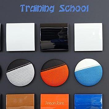 Training School