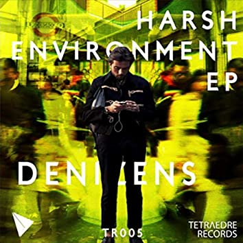 Harsh Environment
