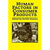 Human Factors In Consumer Products (English Edition)