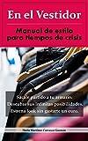 En el Vestidor: Manual de estilo para tiempos de crisis