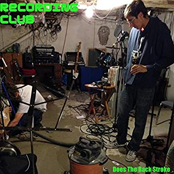 Recording Club Does the Back Stroke