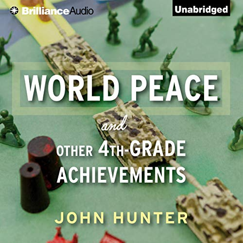 World Peace and Other 4th-Grade Achievements audiobook cover art