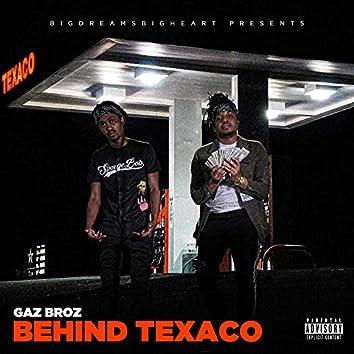 Behind Texaco