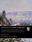 The Legend of Ulenspiegel and Lamme Goedzak, and Their Adventures Heroical, Joyous and Glorious in the Land of Flanders and Elsewhere. Translated by F. M. Atkinson, Vol. I