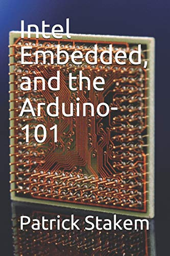 Intel Embedded, and the Arduino-101: 17 (Computer Architecture)