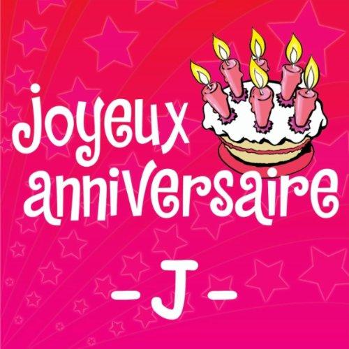 Joyeux Anniversaire Jocelyne De Joyeux Anniversaire Sur Amazon Music