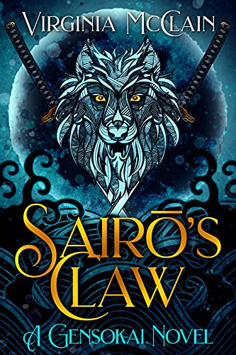 "Click Here To Order ""TSairō's Claw"" by Virginia McClain!!!"