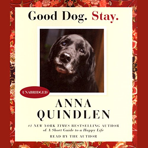 Good Dog. Stay. audiobook cover art