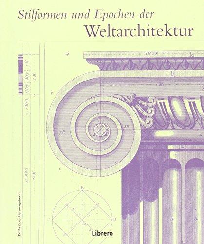 Stilformen und Epochen der Weltarchitektur