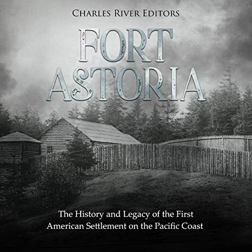 Fort Astoria audiobook cover art