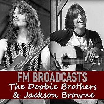 FM Broadcasts The Doobie Brothers & Jackson Browne