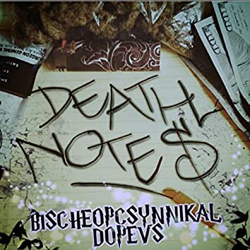 Death Notes (feat. Dopevs)